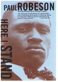 Paul Robeson Here I Stand Oct 2017
